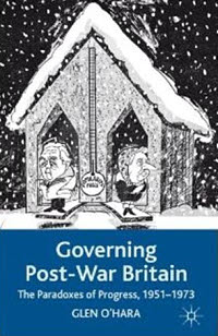 'Governing Post-War Britain' by Glen O'Hara