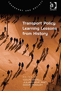 Transport Policy: Learning Lessons from History by Colin Divall , Colin Pooley
