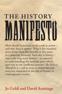 The History Manifesto by David Armitage and Jo Guldi