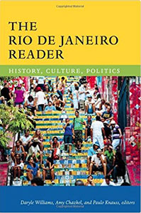 Notes from Rio: the Always/Never Marvellous City by Daryle Williams , Amy Chazkel , Paulo Knauss