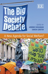 The Big Society Debate: a New Agenda for Social Welfare? by Simon Szreter